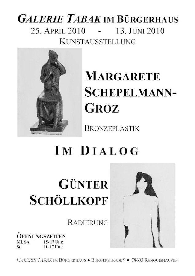 Ausstellung Schepelmann - Schöllkopf Frühjahr 2010